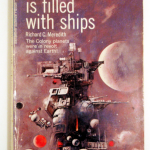 Richard C. Meredith's The sky is filled with ships